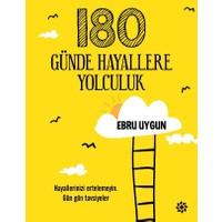 180 Günde Hayallere Yolculuk - Ebru Uygun