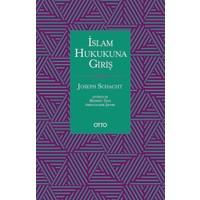 İslam Hukukuna Giriş - Joseph Schacht
