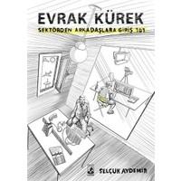 Evrak Kürek-Sektörden Arkadaşlara Giriş 101 - Selçuk Aydemir
