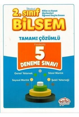 Editör Yayınları 2. Sınıf BİLSEM 5 Çözümlü Deneme Sınavı
