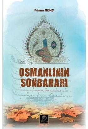 Osmanlının Sonbaharı - Füsun Genç