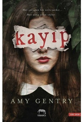 Kayıp - Amy Gentry