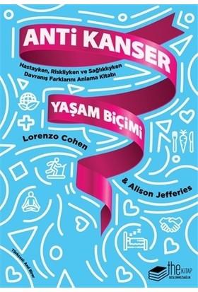 Anti Kanser Yaşam Biçimi - Lorenzo Cohen - Alison Jefferies