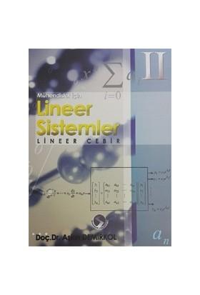 Mühendisler Lineer Sistemler – Lineer Cebir II - Aşkın Demirkol