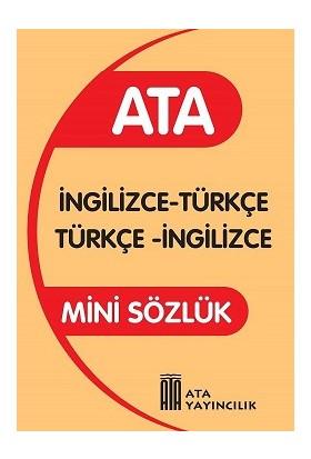 Ata Yayıncılık İngilizce Türkçe -Türkçe İngilizce Sözlük Mini Sözlük