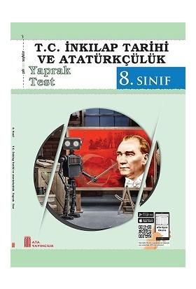 Ata Yayıncılık 8.Sınıf T.C. İnkılap Tarihi ve Atatürkçülük Yaprak Test 2019