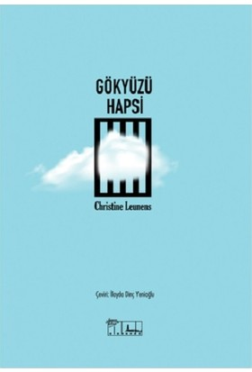 Gökyüzü Hapsi - Christine Leunens