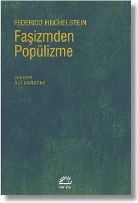 Faşizmden Popülizme - Federico Finchelstein