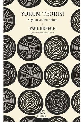 Yorum Teorisi-Söylem ve Artı Anlam - Paul Ricoeur