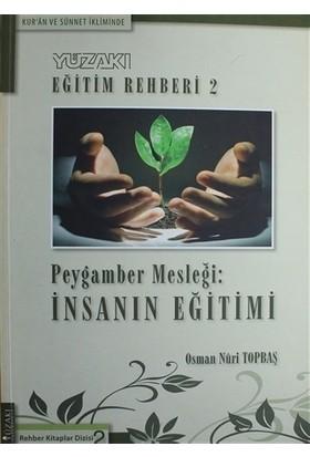 Kur'an ve Sünnet İkliminde - Yüzakı Eğitim Rehberi 2 - Osman Nuri Topbaş