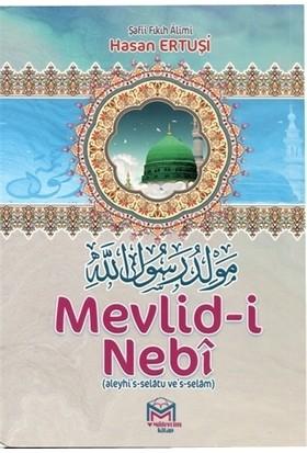 Mevlid-i Nebi - Hasan Ertuşi