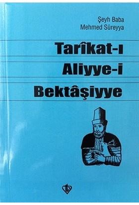 Tarikat-ı Aliyye-i Bektaşiyye - Şeyh Baba Mehmed Süreyya