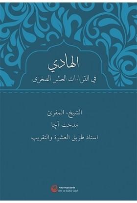 El-Hadi Fi'l-Kıraati'l-Aşri's-Suğra - Mithat Aça