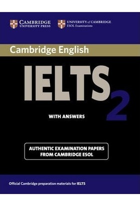 Cambridge Ielts 2 Student'S Book With Answers: Examination Papers From The University Of Cambridge Local Examinations Syndicate Ielts Practice Tests