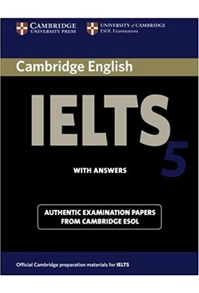 Cambridge Ielts 5 Student'S Book With Answers Ielts Practice Tests