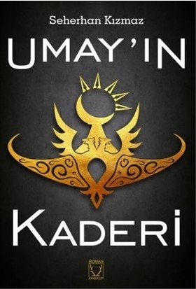 Umay'In Kaderi - Seherhan Kızmaz