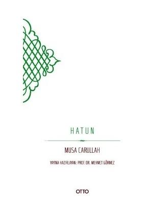 Hatun - Musa Carullah