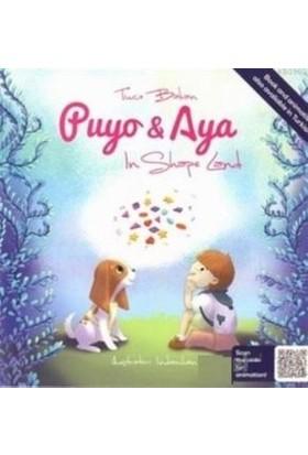 Puyo Ve Aya In Shape Land - Tuçe Bakan