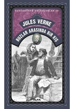 Buzlar Arasında Bir Kış - Jules Verne