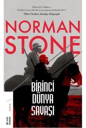 Birinci Dünya Savaşı - Norman Stone