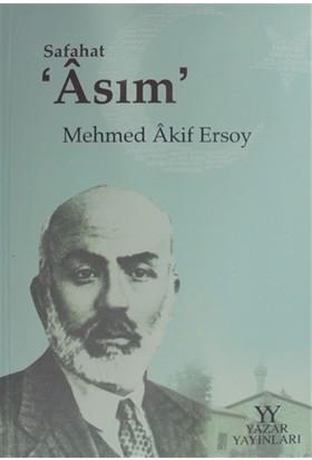 Safahat Asım - Mehmet Akif Ersoy