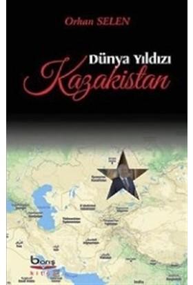 Dünya Yıldızı Kazakistan - Orhan Selen