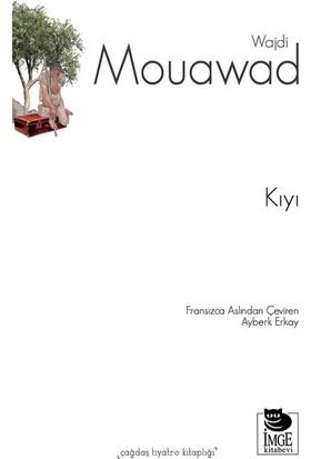 Kıyı - Wajdi Mouawad