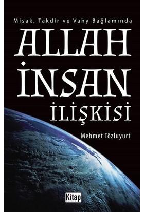 Allah İnsan İlişkisi - Mehmet Tözluyurt