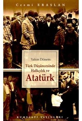 Türk Düşüncesinde Halkçılık ve Atatürk - Cezmi Eraslan