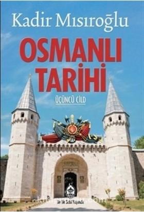 Osmanlı Tarihi (3 Cilt Takım) - Kadir Mısıroğlu