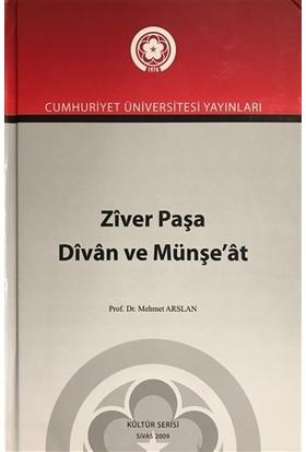 Ziver Paşa Divan ve Münşe'at - Mehmet Arslan