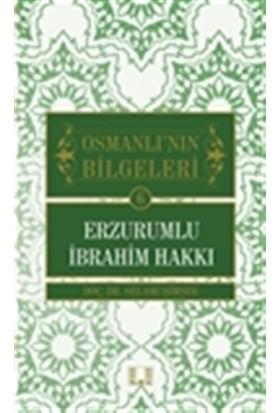 Osmanlı'nın Bilgeleri 6: Erzurumlu İbrahim Hakkı - Selami Şimşek