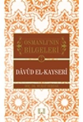 Osmanlı'nın Bilgeleri 7: Davud El-Kayseri - Murat Serdar