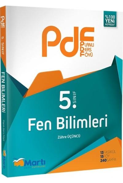 Martı Yayınları5. Sınıf Fen Bilimleri Pdf Planlı Ders Föyü