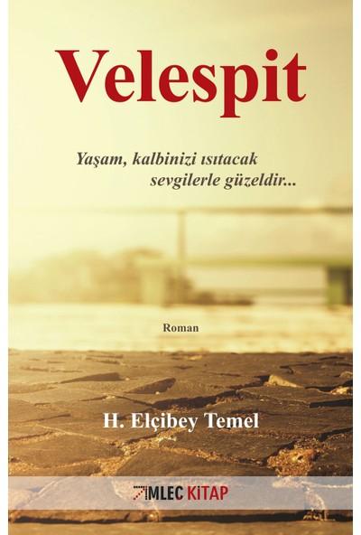 Velespit - H. Elçibey Temel