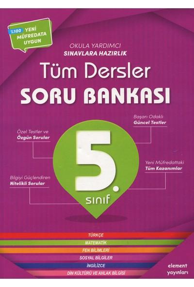 Element Yayınları 5. Sınıf Tüm Dersler Soru Bankası-Kolektif