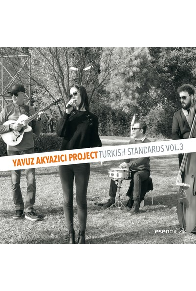 Yavuz Akyazıcı/Turkish Standards Vol. 3 Cd