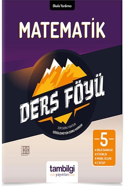 Tam Bilgi Yayınları 5. Sınıf Matematik Dersföyleri(Soru Bankası)