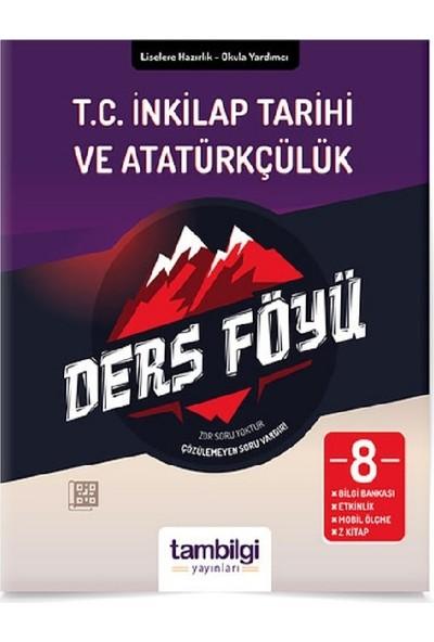 Tam Bilgi Yayınları 8. Sınıf T.C. İnkilap Tarihi ve Atatürkçülük (Yaprak Test) (Soru Bankası)