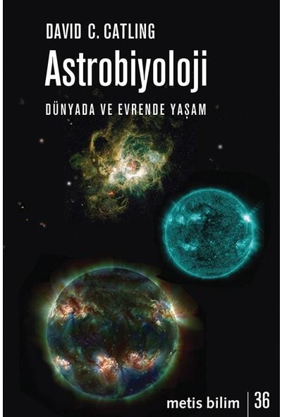 Astrobiyoloji - David C. Catling