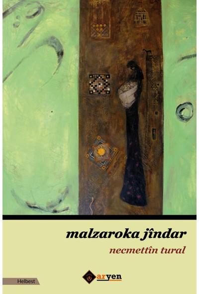 Malzaroka Jindar - Necmettin Tural