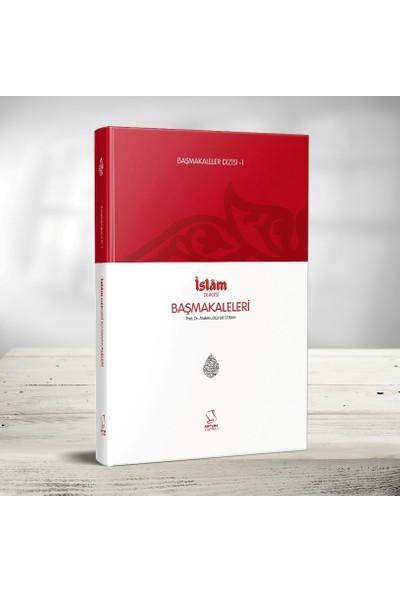 Başmakaleler 1 İslam Dergisi Başmakaleleri