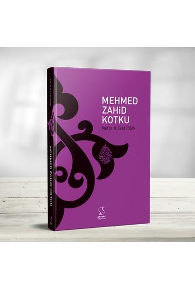Mehmed Zahid Kotku Hayatı