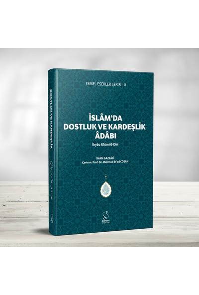 İslam'da Dostluk ve Kardeşlik Adabı