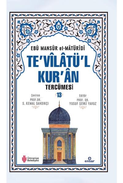 Te'Vîlâtül Kur'Ân Tercümesi 13- Ebû Mansûr Elmâtürîdî