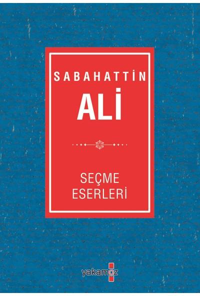 Sabahattin Ali Seçme Eserleri - Sabahattin Ali