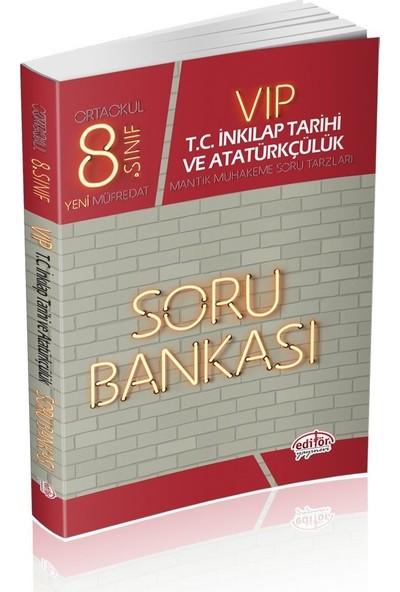 Editör Yayınları 8. Sınıf LGS VIP T.C. İnkılap Tarihi ve Atatürkçülük Soru Bankası