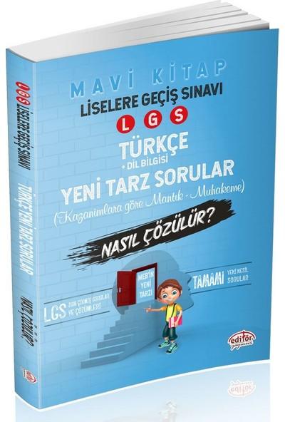 Editör Yayınları 8. Sınıf LGS Mantık Muhakeme Türkçe Soruları Nasıl Çözülür