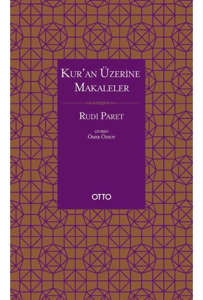 Kur'An Üzerine Makaleler - Rudi Paret
