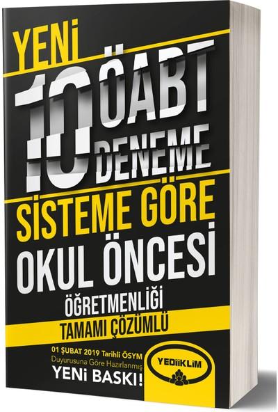Yediiklim Yayınları ÖABT Okul Öncesi Öğretmenliği Tamamı Çözümlü 10 Deneme (75 Soruluk Yeni Sisteme Göre )